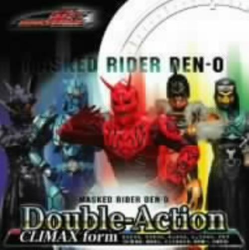 【中古】Double−Action CLIMAX form/モモタロス/ウラタロス/キンタロス/リュウタロス/デネブ