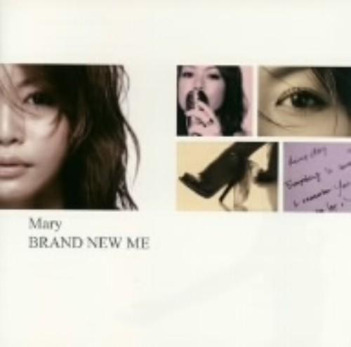 【中古】BRAND NEW ME/Mary