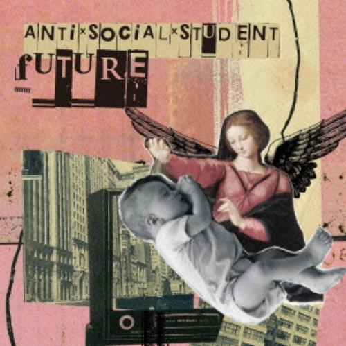 【中古】FUTURE/ANTI×SOCIAL×STUDENT