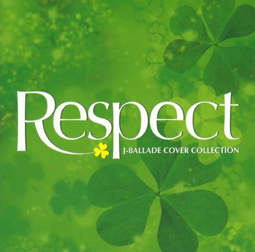 【中古】Respect〜J−BALLADE COVER COLLECTION 〜/オムニバス