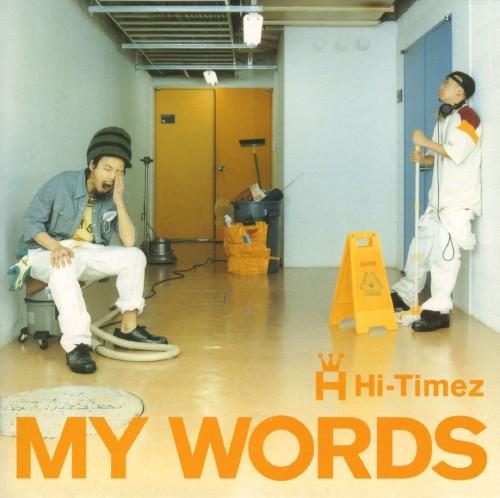 【中古】MY WORDS/Hi−Timez