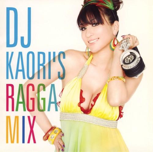 【中古】DJ KAORI'S RAGGA MIX/DJ Kaori