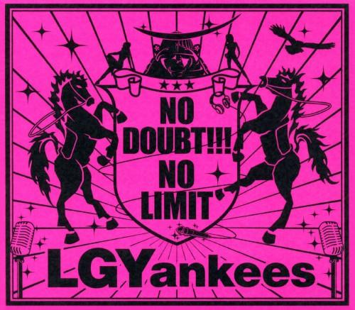 【中古】NO DOUBT!!!−NO LIMIT(期間限定生産盤)(DVD付)/LGYankees