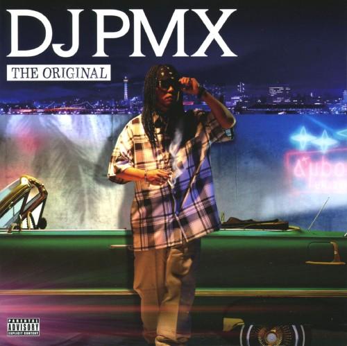 【中古】THE ORIGINAL(期間限定特別価格盤)/DJ PMX