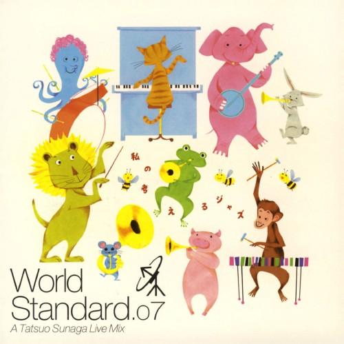 【中古】World Standard.07/須永辰緒