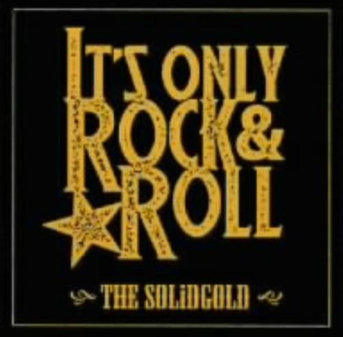 【中古】IT'S ONLY ROCK&ROLL/SOLiDGOLD