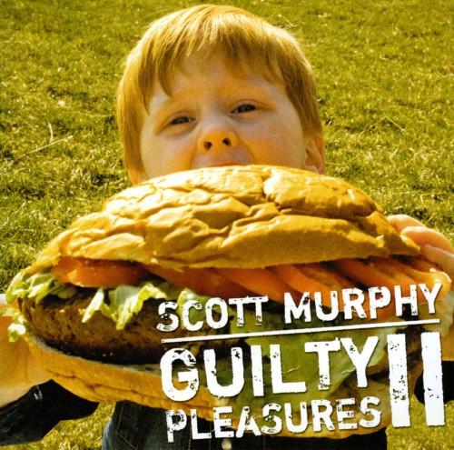 【中古】Guilty PleasuresII〜スコット・マーフィーの密かな愉しみ〜/スコット・マーフィー