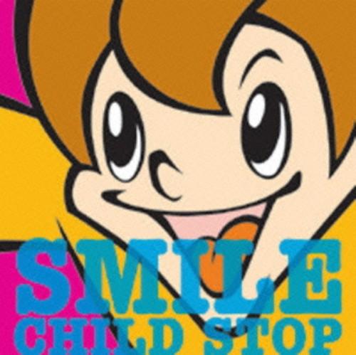 【中古】SMILE/CHILD STOP