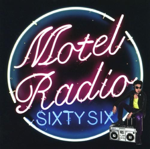 【中古】MOTEL RADIO SiXTY SiX/The Birthday
