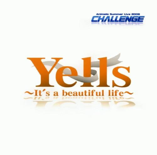 【中古】Animelo Summer Live 2008−Challange− テーマソング/「Yells〜It's a beautiful life〜」(初回生産限定盤)(DVD付)/アニメ・オムニバス