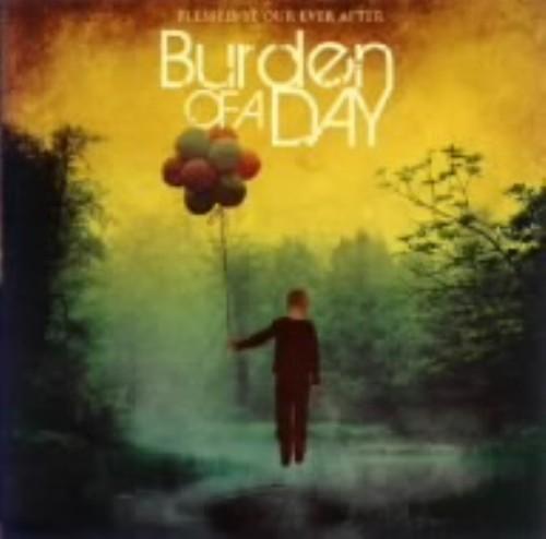 【中古】Blessed Be Our Ever After/Burden Of A Day