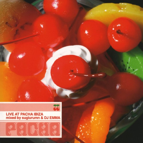 【中古】LIVE AT PACHA IBIZA mixed by sugiurumn&DJ EMMA/オムニバス