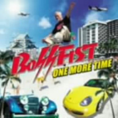 【中古】ONE MORE TIME/BOSSFIST