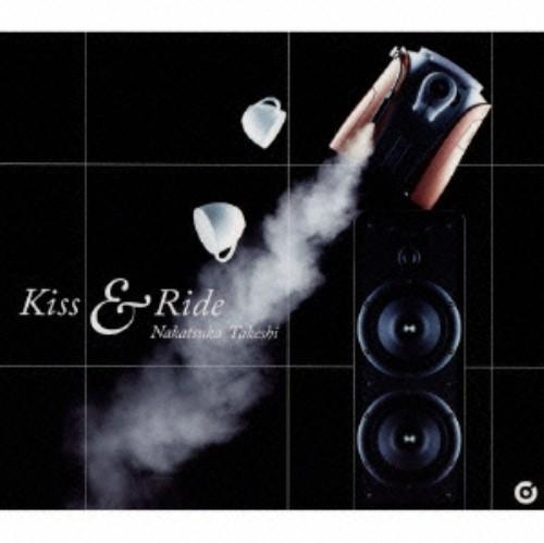 【中古】Kiss&Ride/中塚武