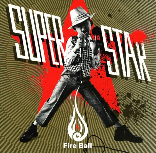【中古】SUPERSTAR/FIRE BALL