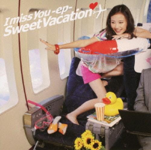 【中古】I miss you−ep−(初回生産限定盤)(DVD付)/Sweet Vacation