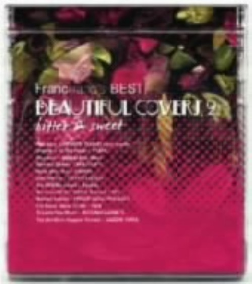 【中古】Francfranc's BEST Beautiful Covers 2−BITTER&SWEET−/オムニバス
