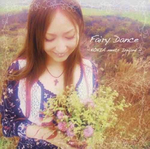 【中古】Fairy Dance〜KOKIA meets Ireland〜/KOKIA