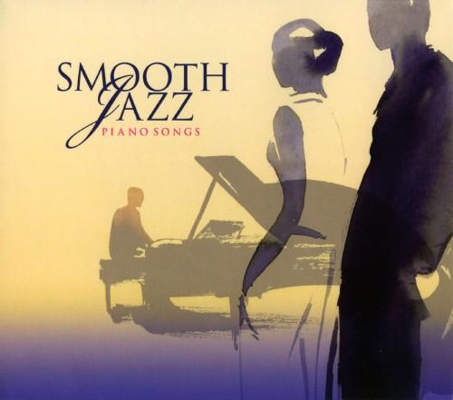 【中古】スムース・ジャズ−ピアノ・ソングス/オムニバス