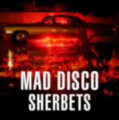 【中古】MAD DISCO(初回生産限定盤)(DVD付)/SHERBETS