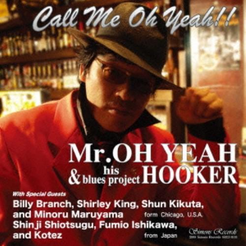 【中古】Call Me Oh Yeah!!/Mr.OH YEAH