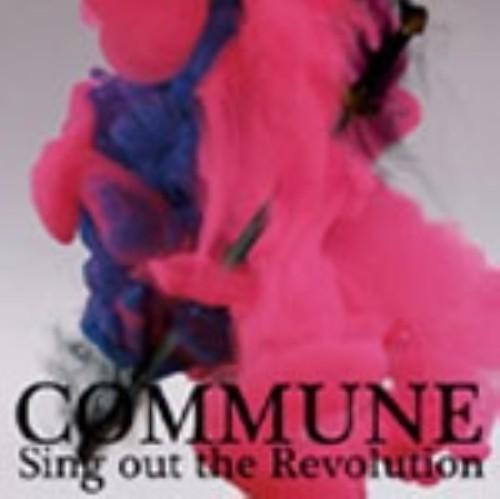【中古】Sing Out The Revolution/COMMUNE