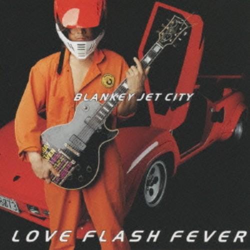 【中古】LOVE FLASH FEVER(初回生産限定盤)/ブランキー・ジェット・シティ