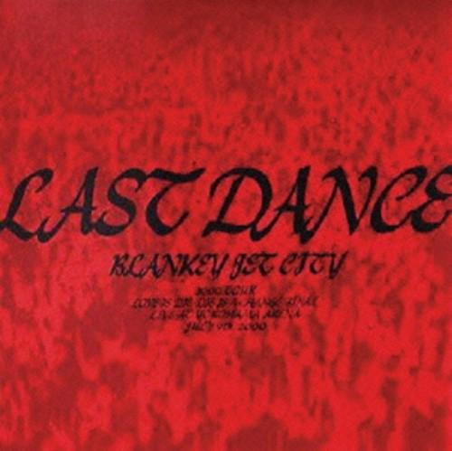 【中古】LAST DANCE(初回生産限定盤)/ブランキー・ジェット・シティ