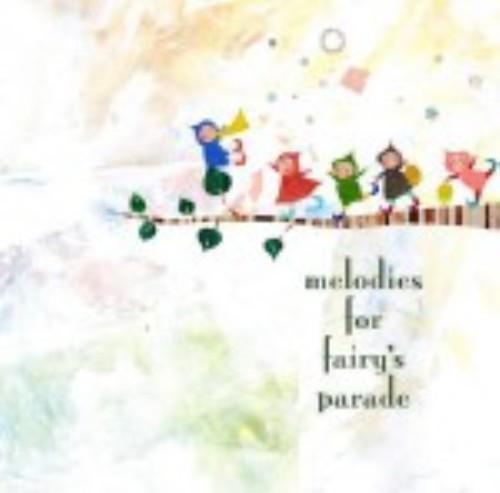 【中古】melodies for fairy's parade/オムニバス