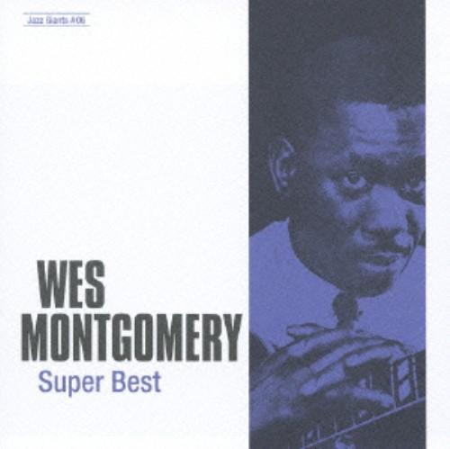 【中古】ジャズの巨人たち〜スーパー・ベスト/ウェス・モンゴメリー
