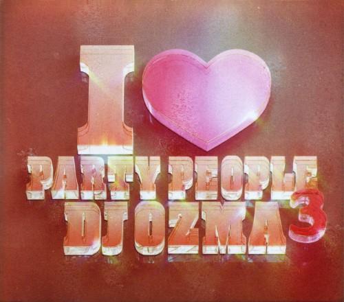 【中古】I LOVE PARTY PEOPLE 3(DVD付)/DJ OZMA
