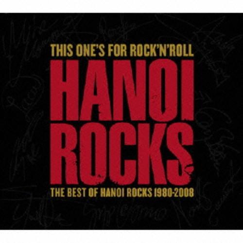 【中古】ディス・ワンズ・フォー・ロックンロール−ザ・ベスト・オブ・ハノイ・ロックス 1980−2002(初回限定盤)/ハノイ・ロックス