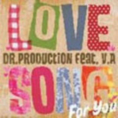 【中古】LOVE SONG FOR YOU/Dr.Production