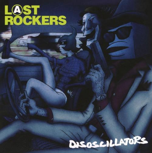 【中古】Last Rockers/Disoscillators