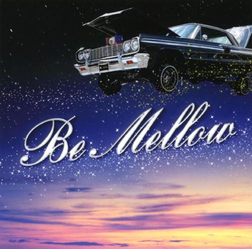 【中古】Be Mellow/オムニバス