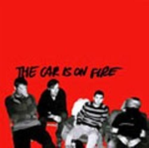 【中古】ザ・カー・イズ・オン・ファイア/CAR IS ON FIRE