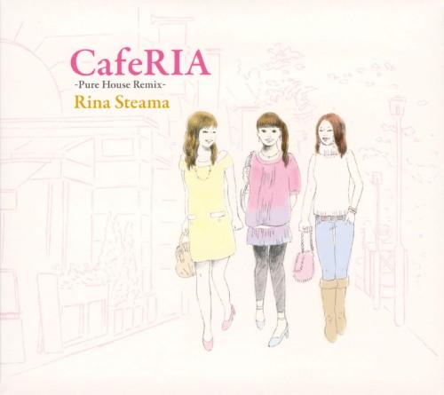 【中古】CafeRIA−Pure House Remix−/Rina Steama