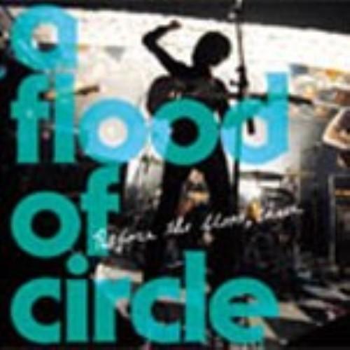 【中古】Before the flood three/a flood of circle