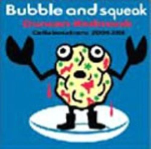 【中古】Bubble And Squeak:Collaborations 2004−2008/Duncan Redmonds