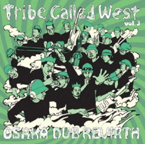 【中古】Tribe Called West vol.3 OSAKA DUB REVIRTH/オムニバス
