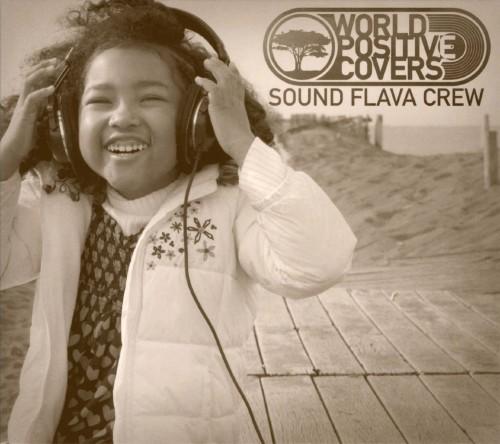 【中古】WORLD POSITIVE COVERS/SOUND FLAVA CREW
