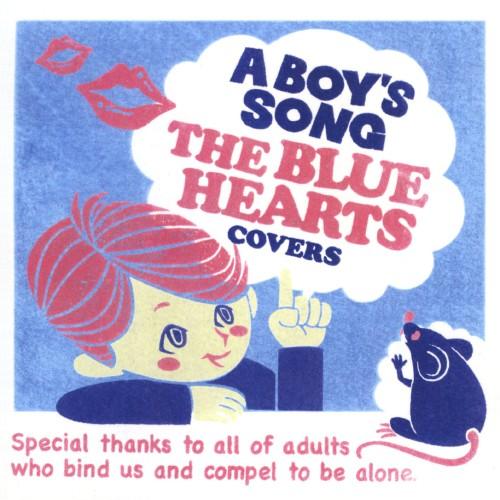 【中古】A BOY'S SONG〜THE BLUE HEARTS COVERS〜/A BOY'S SONG