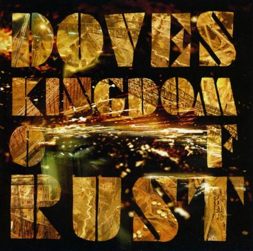 【中古】錆ついた王国/DOVES