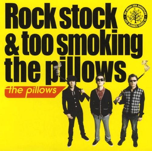 【中古】Rock stock&too smoking the pillows/the pillows