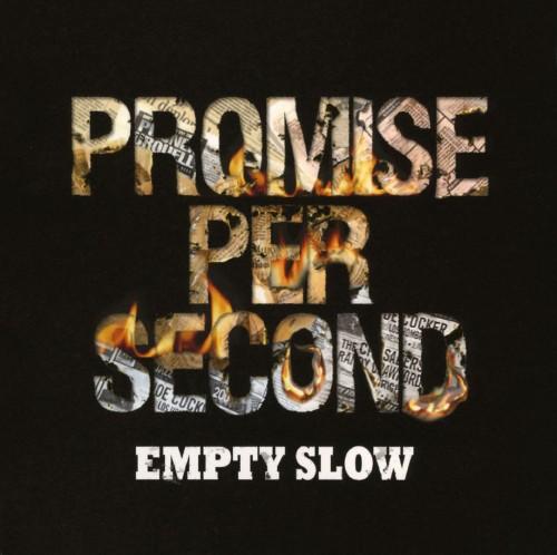 【中古】PROMISE PER SECOND/EMPTY SLOW