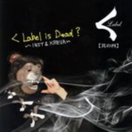【中古】[其の四]くLabel is dead?/オムニバス