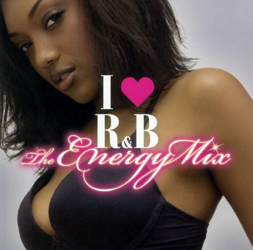 【中古】I LOVE R&B〜ジ・エナジー・ミックス/オムニバス