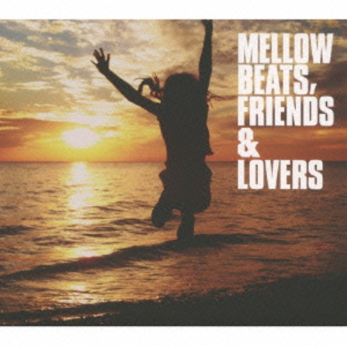 【中古】MELLOW BEATS FRIENDS & LOVERS/オムニバス