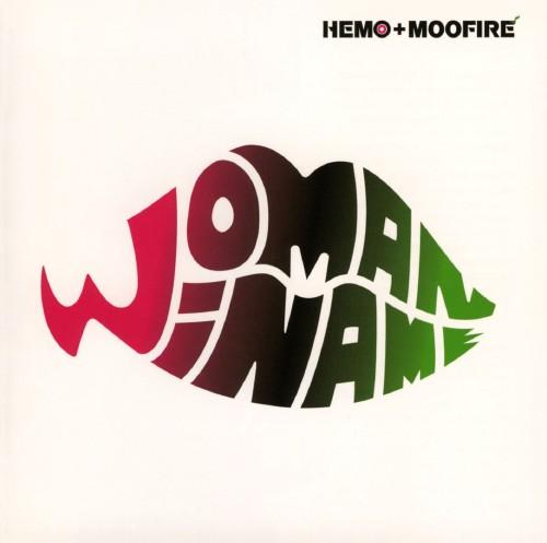 【中古】HEMO+MOOFIRE Presents WOMAN WI NAME/オムニバス