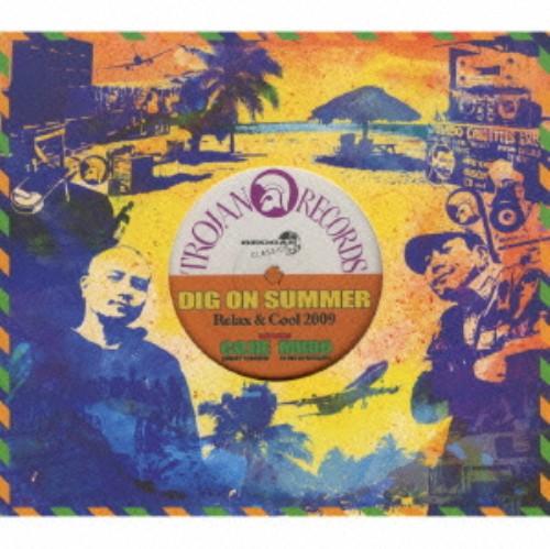 【中古】DIG ON SUMMER〜Relax&Cool 2009/オムニバス